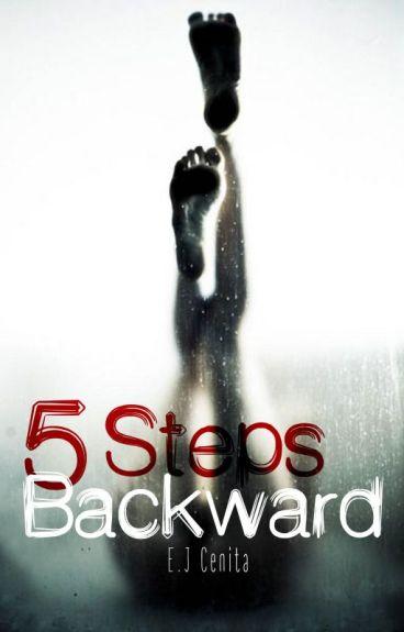 5 Steps Backward (Completed) by BaekEbyan