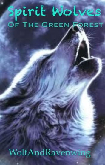 Spirit Wolves of the Green Forest