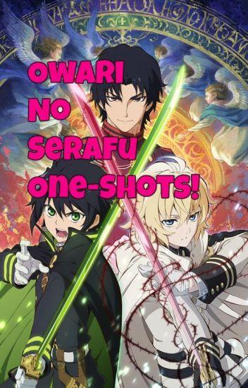 Owari no Seraph One-Shots!