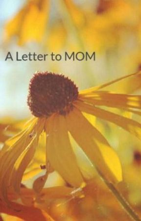 A Letter to MOM by KerryMosher