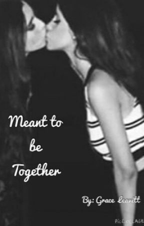 Meant to be together by GraceLeavittCO