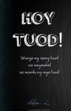 Hoy Tuod! by charm_L