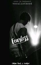Calum Hood x Reader- Fearless by vocalisthood
