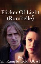 Flicker of Light (Rumbelle) by Sir_Rumple_Gold_OUAT