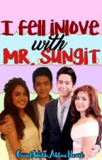 I fell inlove with Mr. Sungit by trishamoto