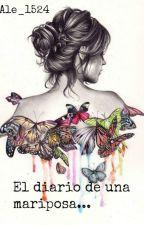 El diario de una mariposa. by Ale_1524