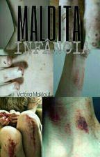 Maldita Infância by VictoriaMaklouf