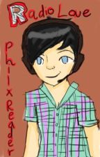 Radio Love: Phil Lester x Reader by TheOnlyExtrovert