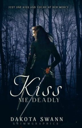 Kiss Me Deadly by ethereal_antiquity