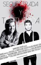 Secuestrada y torturada. (Zayn Malik y tu) by lookingforposey
