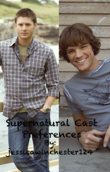 Supernatural Cast Preferences