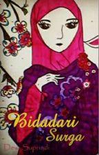 Bidadari Surga by DewiSupriadi