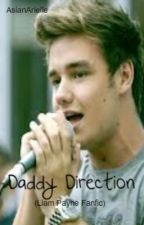 Daddy Direction (Liam Payne Fanfic) by AsianArielle