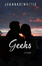 Geeks by JuannaBeWriter