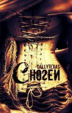 Chosen by Dallytexas