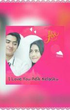 I Love You Adik Kelas Ku by vanessiastyles