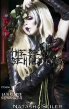 The Beauty Behind Life (Book 2 Of The Grim Reaper Chronicles) [On Hold] by TashiJean