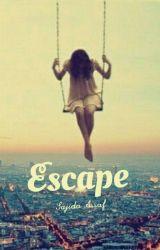 Escape by MissFanceh