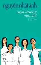 Ngôi trường mọi khi-Nguyễn Nhật Ánh by palefinger