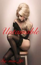 Untamable by Miss_Life