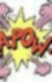 Form :D by SuperHeroTeensRP