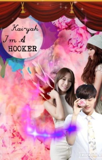 Kai-yah , I'm a Hooker [Complete]