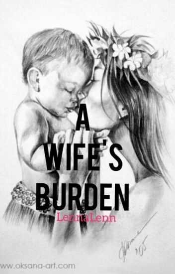 A Wife's Burden (On-hold)