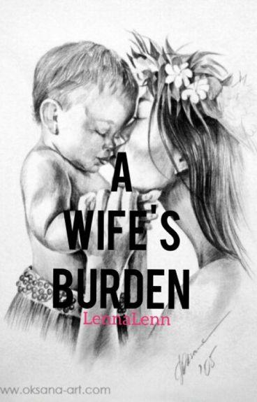 A Wife's Burden
