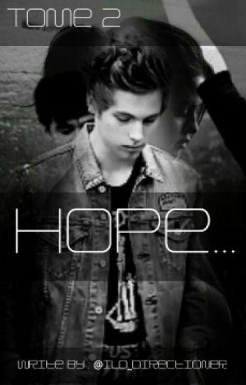 Hope...[Zayn Malik] Tome 2