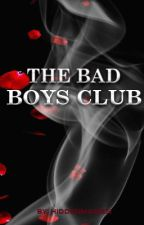 THE BAD BOYS CLUB by hiddenmaiden