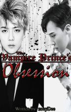 The Vampire Prince's Obsession by zoeyDee