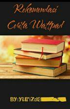 Rekomendasi Cerita Wattpad 2016 by yurizde_