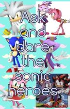Ask and dare the sonic heroes by SnowflakeTheCat