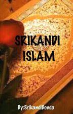 Srikandi Islam by SrikandiBonda
