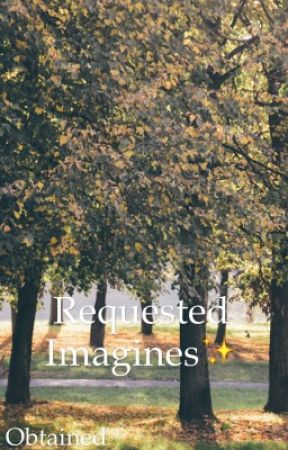 Requested Imagines!  [slow updates: plz check my wall] by Obtained