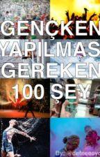 Gençken Yapılması Gereken 100 Şey by userxnamez