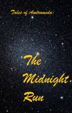 The Midnight Run by Storm-Shadows7