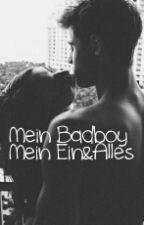 Mein Badboy - Mein Ein&Alles by storymo99