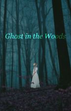 Ghost in the Woods by ThatHoneybadger
