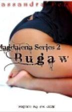 Magdalena Series 2:Bugaw (Cassandra Perez ) by MsOzzie