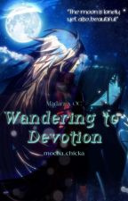Ways to Devotion  (WRITING) by Miss_Sagia