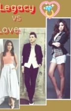 Legacy VS love (Nadine & kathryn) by Ako-Si-Miss-Author