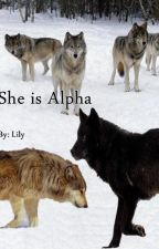She Is Alpha by 2doubleauthors
