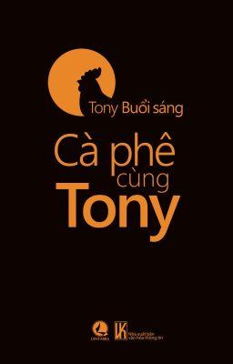 Cà phê cùng Tony
