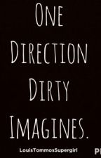 One Direction Dirty Imagines (Off The Internet) by xBEAUtifulBROOKSx