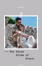The Three Forms Of Star ✨ (KATHNIEL STORY) by Arixiomism