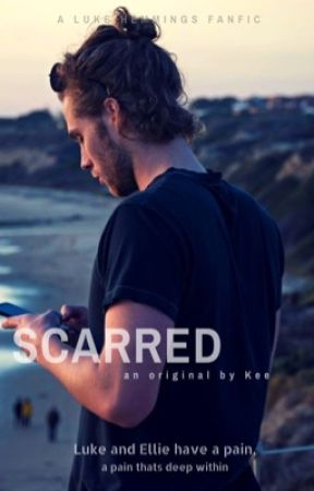 Scarred -  Luke Hemmings (completed) by langleysdontstop