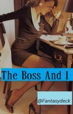 The Boss And I (gXg) by Fantasydeck