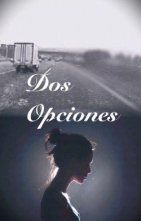 Dos Opciones (Cameron Dallas) by Dorky_5SOSfam