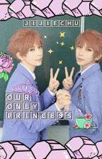 [Our Only Princess] Hikaru x Reader x Kaoru by Jiyeon_MPT